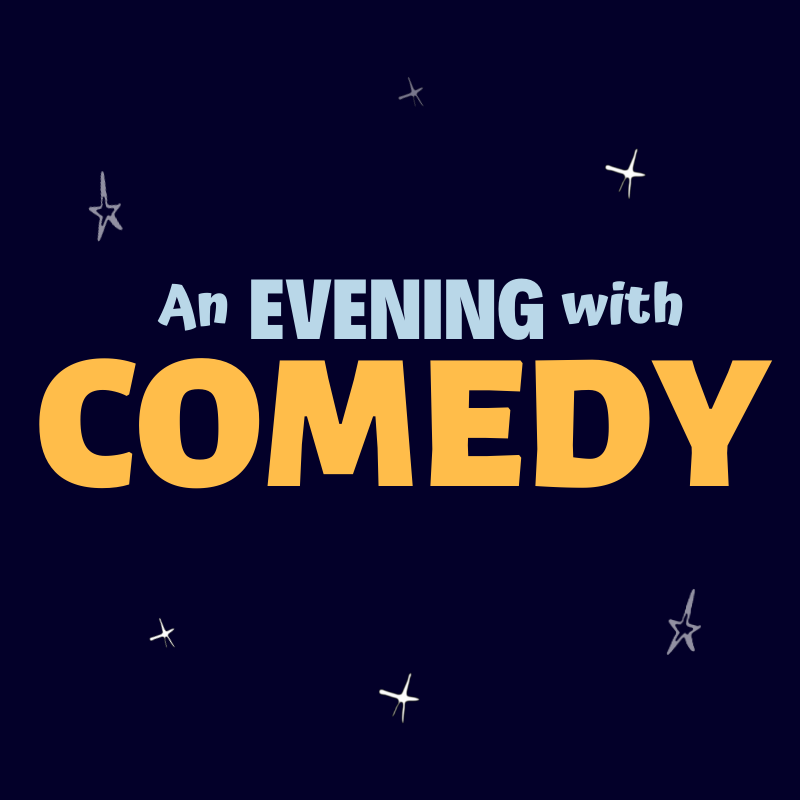 An Evening with Comedy